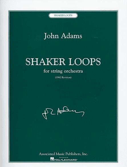 john adams shaker loops score pdf